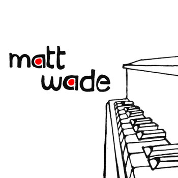 Matt Wade Self-Titled CD